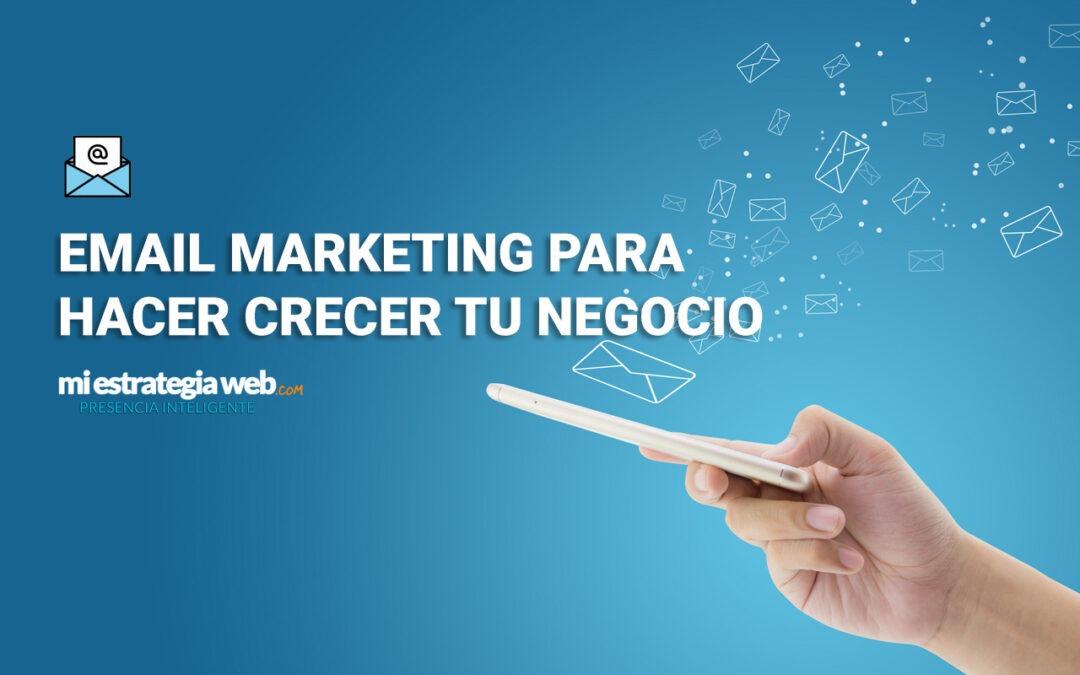 Email Marketing Para Hacer Crecer tu Negocio